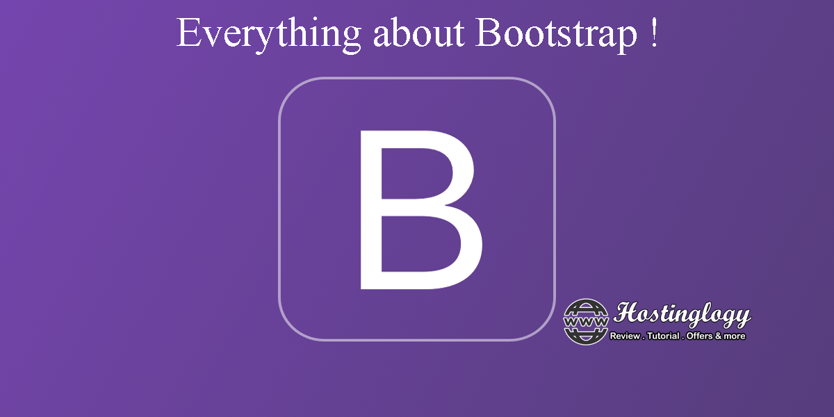 Everything about Bootstrap !