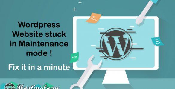 Wordpress Website stuck in Maintenance mode ! Fix it in a minute