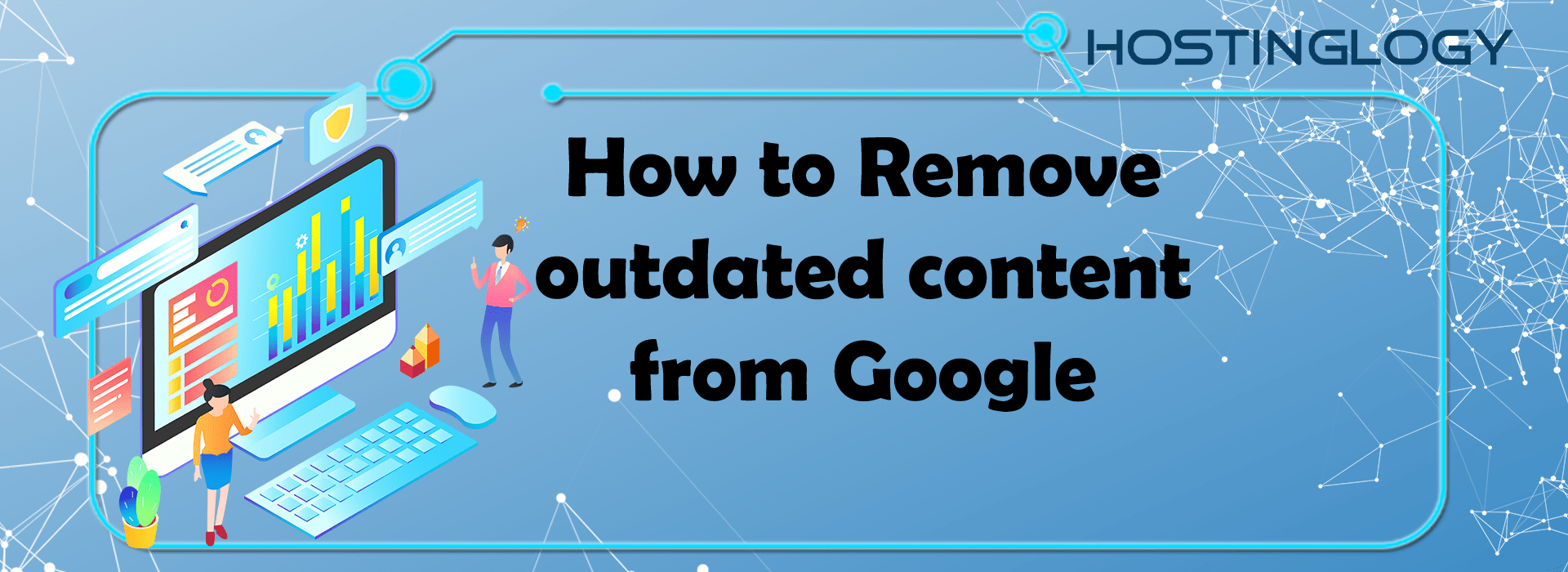 How to Remove outdated content from Google