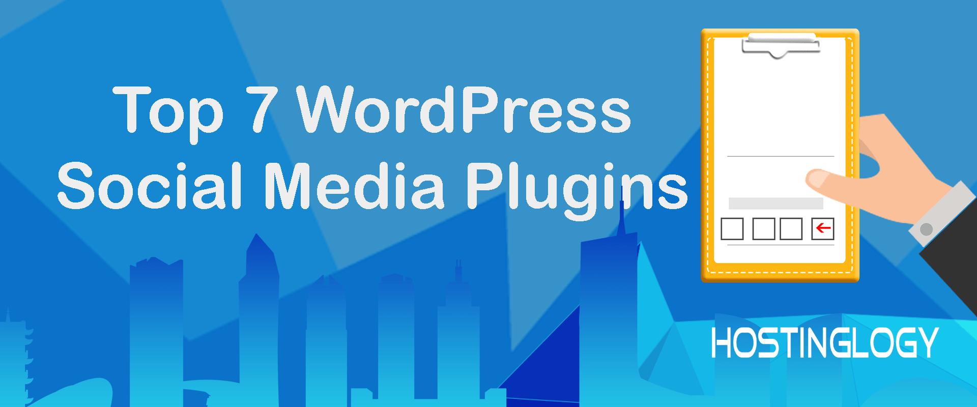 Top 7 WordPress Social Media Plugins