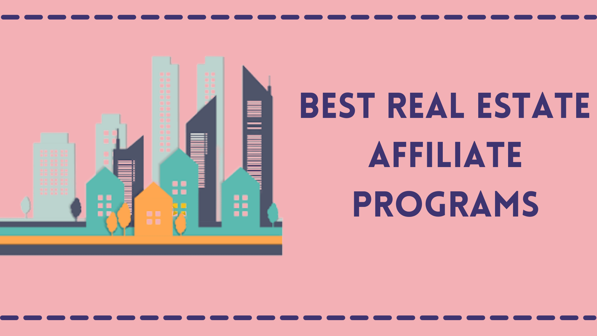Best Real Estate Affiliate Programs