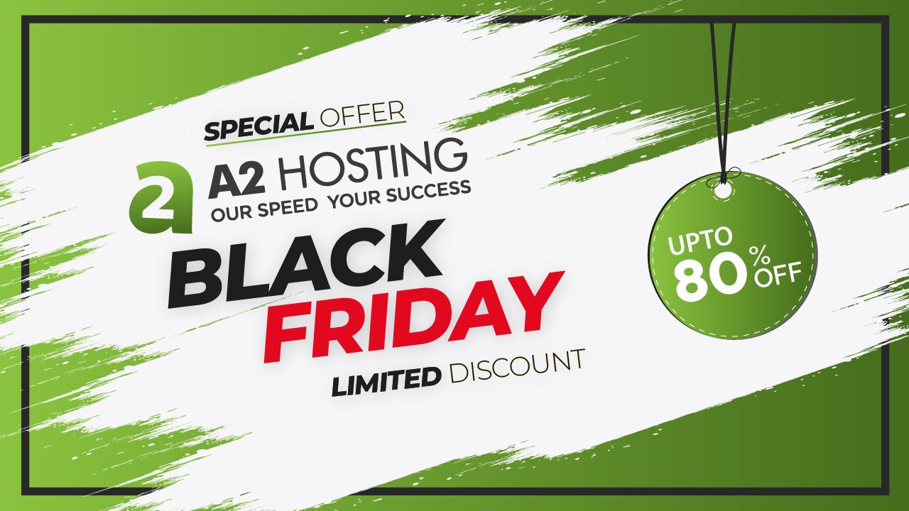 A2Hosting Black friday cyber monday sale