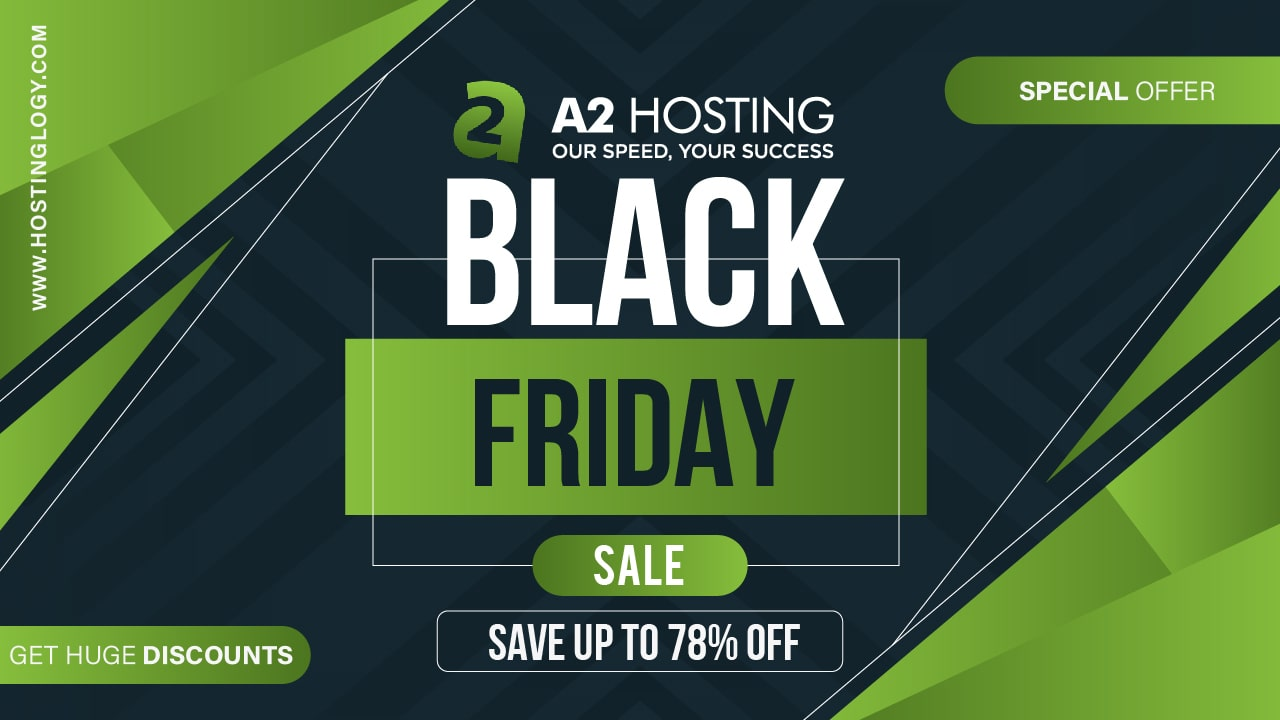 A2Hosting Black Friday and Cyber Monday sale 2021