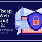 Best Cheap UK Web Hosting in 2021