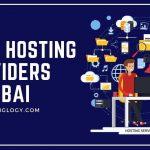 #10 Best Trusted Web Hosting Providers in Dubai U.A.E