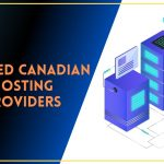 Best Web Hosting Providers In Canada | Trusted by 30M+ Canadians