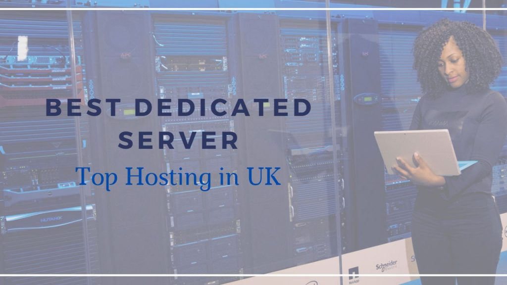 Dedicated Server Hosting in Uk