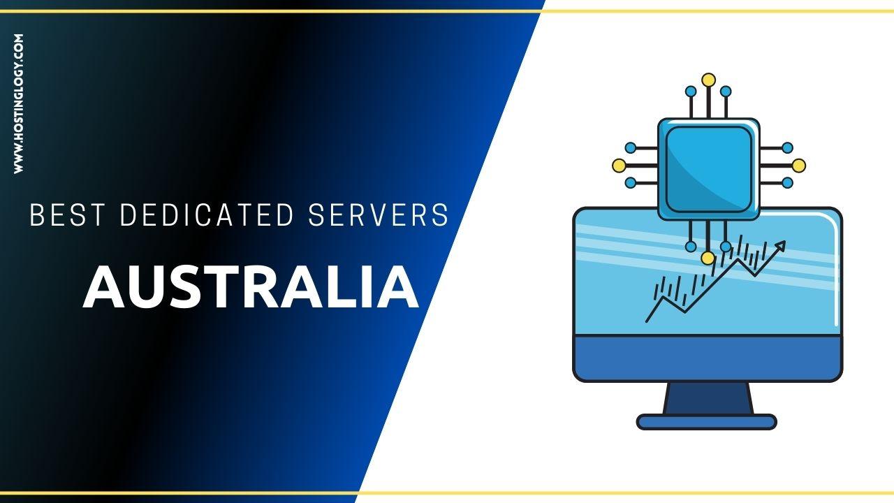 Best Dedicated Server For Australia